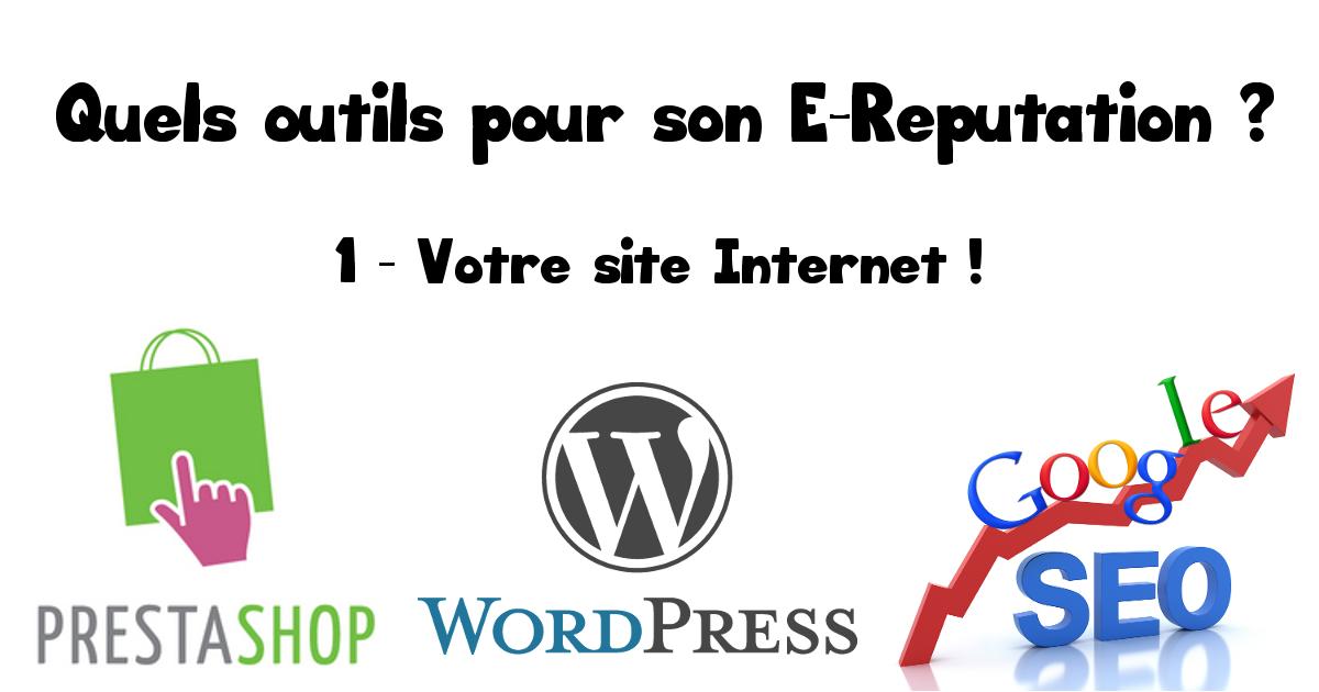Outil pour l'e-réputation votre site Internet - Pierre Legeay